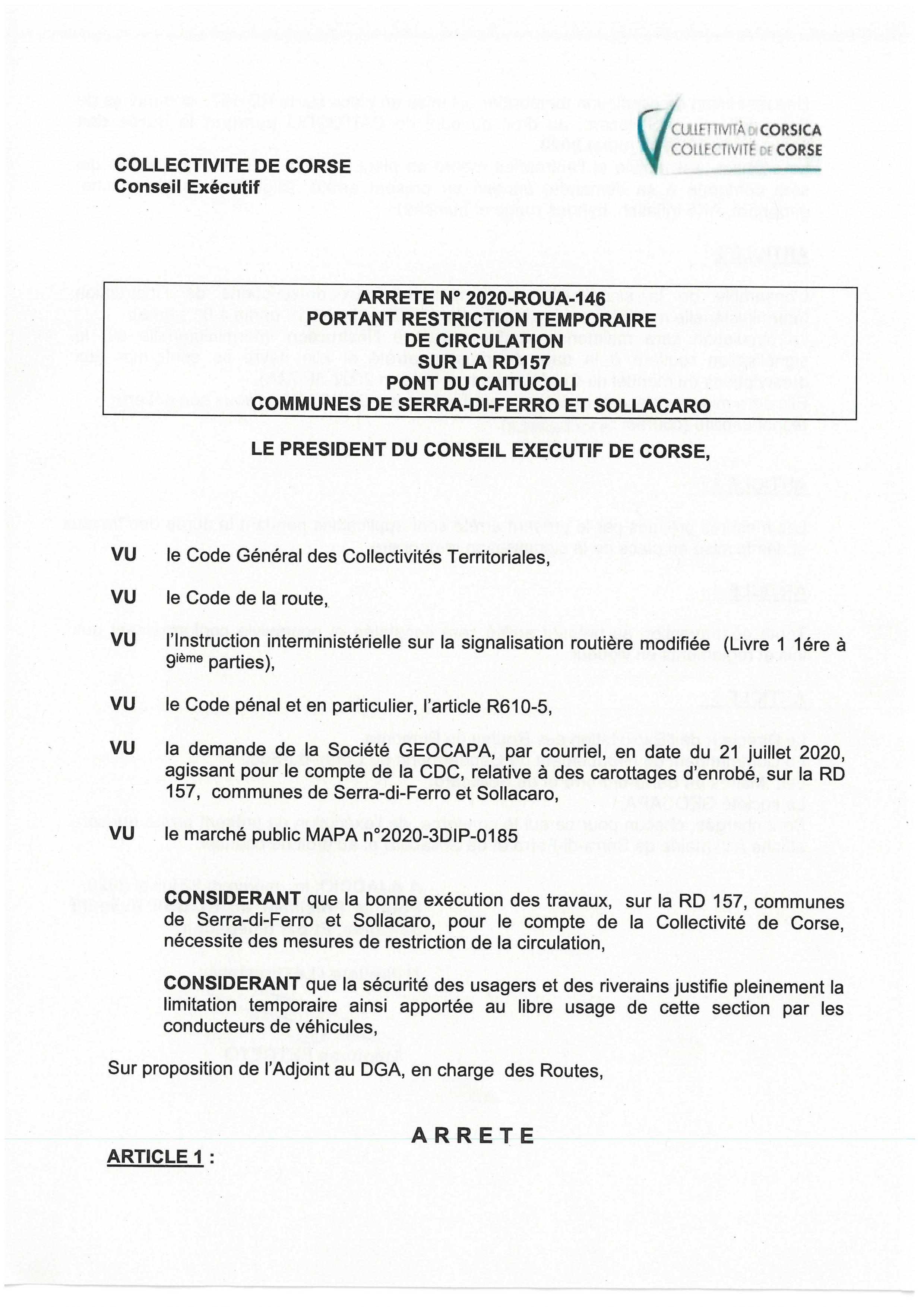 Arrêté n 2020-ROUA-146  portant   restriction temporaire de circulation sur la RD 157 pont du Caitucoli sur les communes de Serra di Ferro et Sollacaro le 30 et 31 juillet 2020