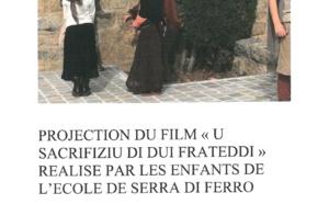"Projection du film "" U sacrifiziu di dui frateddi """